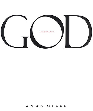 God: A Biography – by Jack Miles – Book Review | Faheem Hussain